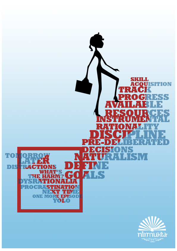 The graphic shows a sprightly person with a briefcase ascending a staircase with steps labeled 'Define goals', 'Naturalism', 'Discipline' etc., leaving behind steps with labels like 'Tomorrow' and 'Procrastination'.