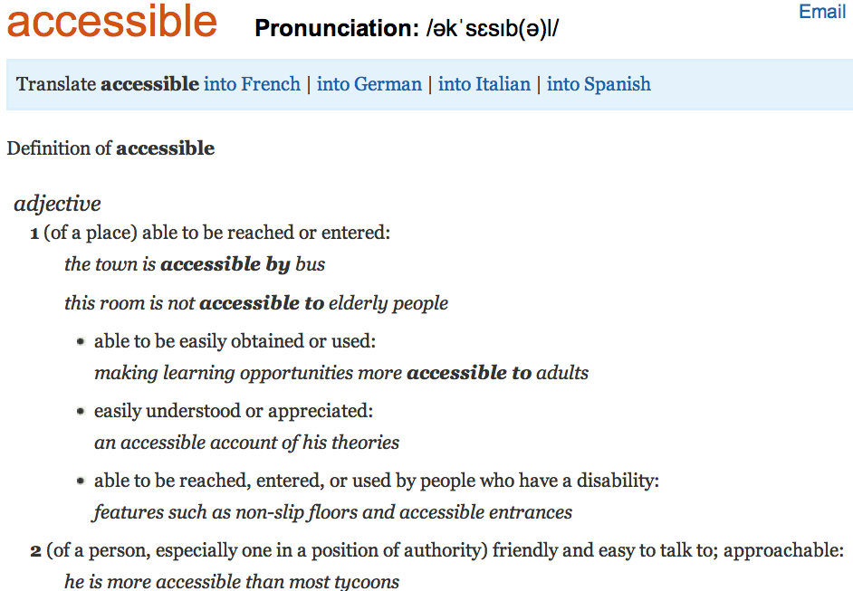 The image is a screen grab from Oxford Dictionaries, via http://oxforddictionaries.com/definition/english/accessible